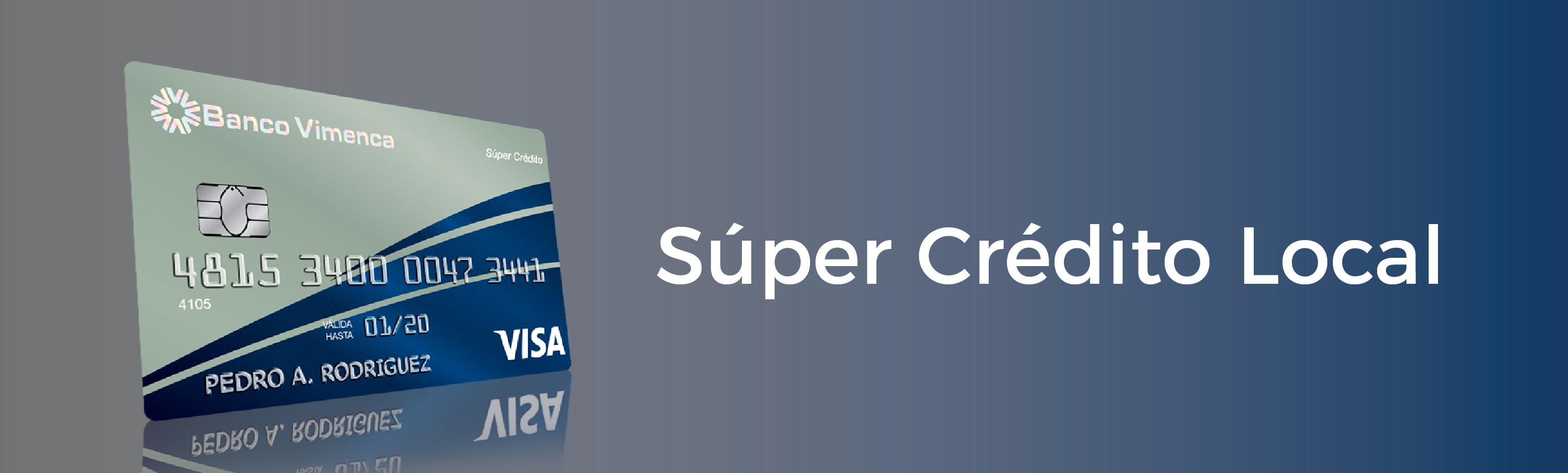 Tarjeta Visa Súper Crédito Local