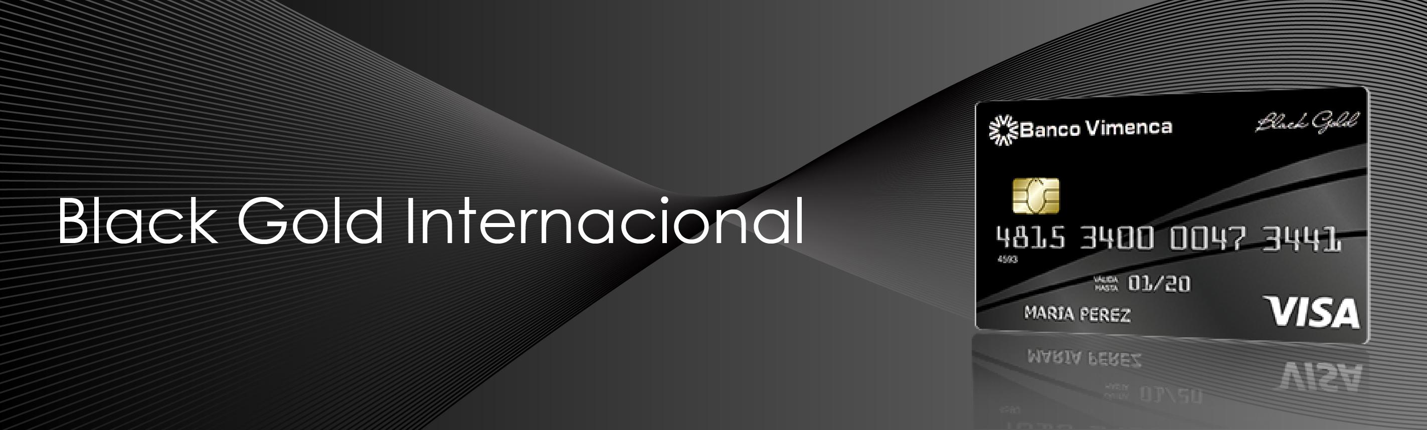 Tarjeta de Crédito VISA Black Gold Internacional